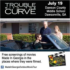 "July 19 - Free outdoor movie in Dawsonville, GA. Watch Clint Eastwood's ""Trouble With The Curve"" in the location where the movie was filmed.  Sponsored by the Northside Hospital Forsyth, Dawson County Tourism and Southern Outdoor Cinema.  www.facebook.com/MadeInGeorgiaOutdoorMovieTour"