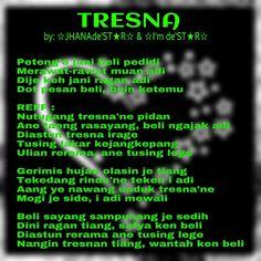 TRESNA, by: ☆JHANAde'ST★R☆ & ☆I'm de'ST★R☆