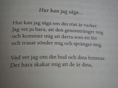 karin boye poems - Google Search Deep Words, True Words, Swedish Quotes, Words Quotes, Sayings, Always On My Mind, Text Me, Note To Self, What Is Life About