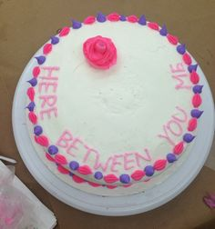 Here Between You Me cake. Un-finished in this photo. My first try.