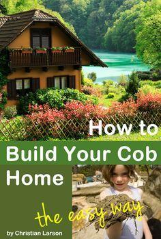 How To Build Your Cob Home, The Easy WayCob Building 101 http://cobbuilding101.com?utm_content=bufferfe723&utm_medium=social&utm_source=pinterest.com&utm_campaign=buffer http://calgary.isgreen.ca/food-and-drink/organic-food/backyard-chickens-the-ultimate-eco-pet/?utm_content=buffer053d0&utm_medium=social&utm_source=pinterest.com&utm_campaign=buffer