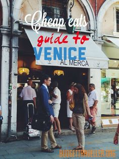 Cheap Eats Guide to Venice