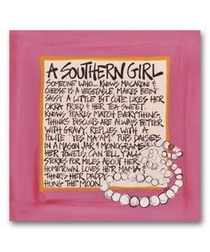 Take a look at this A Southern Girl Canvas on zulily today!