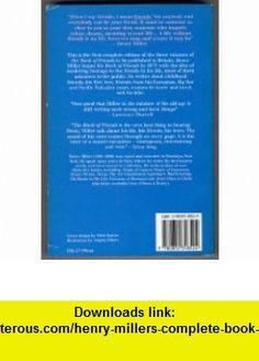 Henry Millers Complete Book of Friends (9780850318524) Henry Miller , ISBN-10: 0850318521  , ISBN-13: 978-0850318524 ,  , tutorials , pdf , ebook , torrent , downloads , rapidshare , filesonic , hotfile , megaupload , fileserve