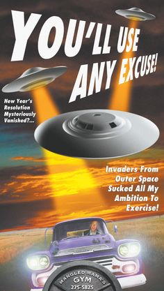 Advertising campaign: UFO Sci-fi theme for Mangled Mama's Gym.