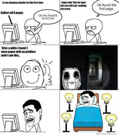 Me Playing Slender Man For The First Time – Meme