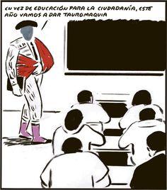 En vez de Educación para la ciudadanía este año vamos a dar Tauromaquia. Viñeta: El Roto - 13 SEP 2012 | Opinión | EL PAÍS