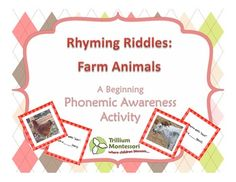 Rhyming Riddles: Farm Animals- A Beginning Phonological Awareness Game Free Printable from Trillium Montessori