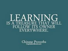 Best wisdom quote by chinese proverbs ~ learning is a treasure that Education Quotes For Teachers, Teacher Quotes, Quotes For Students, Quotes For Kids, Proverbs For Students, Student Quotes, Wisdom Quotes, Words Quotes, Sayings