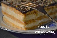 Kawa cynamonem pachnąca: CIASTO MIODOWNIK