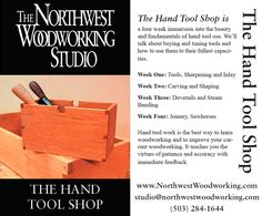 The Hand Tool Shop is coming up. Register now at http://northwestwoodworking.com/classes/spring-2017