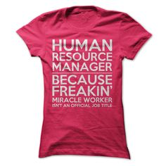 Human Resource Manager Job Title T Shirt, Hoodie, Sweatshirt