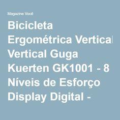 Bicicleta Ergométrica Vertical Guga Kuerten GK1001 - 8 Níveis de Esforço Display Digital - Magazine Gatapreta