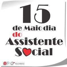 15 de Maio dia do Assistente Social.