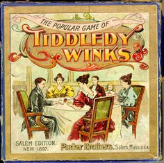GAME: Tiddledy Winks was introduced before the turn of the century. In the early 20th century in would become a kid's game. It was first a family parlor game as shown.