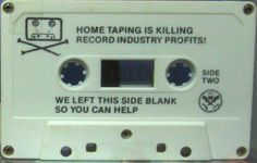 Home taping is killing record industry profits!