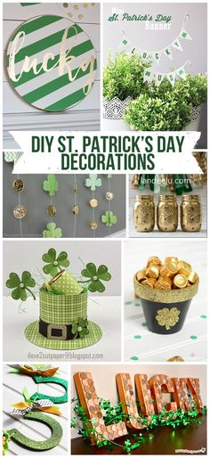 """Tons of awesome DIY St. Patrick's Day decorations! Printables, painted signs, centerpieces, garlands... add a little """"luck o' the Irish"""" to your home!"""