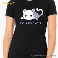 I Hate Mondays, Cat Sweaters, Cat Breeds, Cool, Cats And Kittens, Cat Lovers, Graphic Tees, Tee Shirts, Kawaii