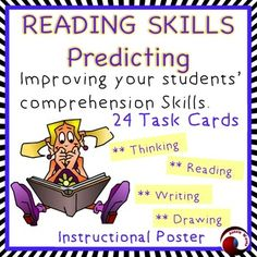Improve your students' comprehension skills by encouraging them to think about this concept and practise their skills as they read.This set has an instructional poster explaining the concept of PREDICTING plus 24 Task Cards. After you've introduced the concept with the poster;1.
