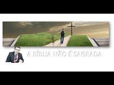 A BÍBLIA NÃO É SAGRADA - YouTube