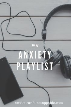 My Anxiety Playlist | Calming Songs