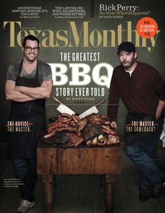 """The Greatest BBQ Story Ever Told """" John Mueller was the heir apparent to a legendary barbecue dynasty. Aaron Franklin was an unknown kid with a smoke-filled dream. This is the story of two pitmasters, their devoted fans, and some of the best brisket. Wharton Texas, Texas Bbq Sauce, Austin Kleon, Texas Monthly, Weber Bbq, Smoke Grill, Bar B Q, Editorial Design, Editorial Layout"""