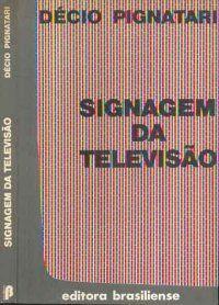 Signagem da Televisão  Décio Pignatari