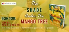 Literary Flits: The Shade Under the Mango Tree by Evy Journey + #G... Contemporary Romance Novels, International Books, Mango Tree, Book Corners, Book Journal, Love Book, Book Publishing, Author, Tours