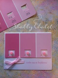 handmade card from Shabby Chalet Studio 17: Cute as a Button ...sweet use of paint chips ..,,.