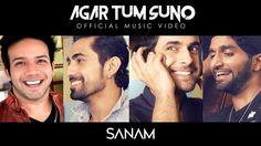 Sanam - Agar Tum Suno (Official Music Video) #SANAMoriginal