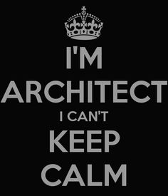 i-m-architect-i-can-t-keep-calm-copy.png (600×700)