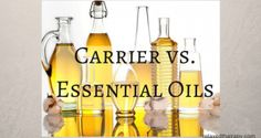 Carrier vs. Essential Oils relaxedthairapy.com