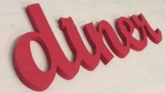 Diner Large Wooden letters, wall hanging, diner sign, red or retro yellow kitchen vintage decor, updated fresh vintage,retro diner sign by ASimplePlaceOnMain on Etsy https://www.etsy.com/listing/201026606/diner-large-wooden-letters-wall-hanging