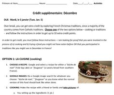 French Christmas traditions e.c. - I use for French 1, but could be any level. Cooking or traditions at home, take pics, email for credit. EASY TO GRADE! Rubric: https://docs.google.com/document/d/1gZ4dMYTyaxdVxY3s6jDrbxnfmZfmWeINvuiuUIeBNPc/edit?usp=sharing