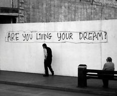 ARE YOU LIVING YOUR DREAM?  Photos by Transumte.