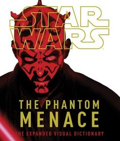 Star Wars, the phantom menace : the expanded visual dictionary / written by David West Reynolds and Jason Fry. Star Wars Comics, Jason Fried, Visual Dictionary, Star Wars Books, Vivid Imagery, The Phantom Menace, Star Wars Collection, Star Wars Episodes, For Stars