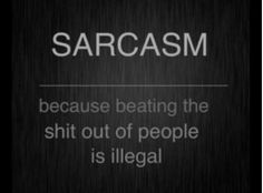 Sarcasm Pinned From Junglegag - Click for more!
