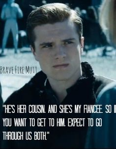 I chose this one because it showed how Peeta is willing to rebel and support Katniss is whatever she does. KH