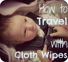 how to travel with cloth wipes, I usually bring a spray bottle with wipe solution. I find I don't use my travel wipes quick enough to pre-wet them.