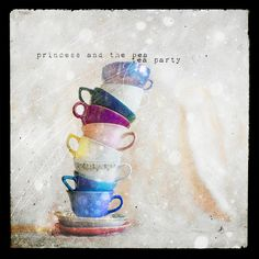 Princess and the Tea Pea Party - Jamie Heiden Photography - I have just found this artist's work, and I think I love everything she's done!  Wow ....