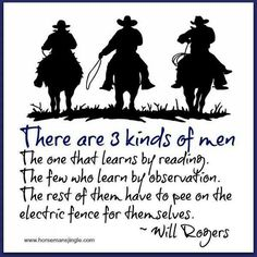 There Are 3 Kinds Men by Will Rogers