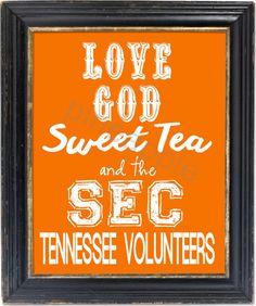 Love God, Sweet Tea and the SEC! University of Tennessee Volunteers Football Print Art 8x10 Typography on Etsy, $4.00