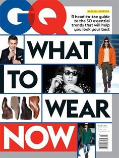 GQ's Style Guide...WhatToWear