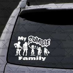 My Zombie Family Decal – Decal - Car Window Decal - Sticker – White