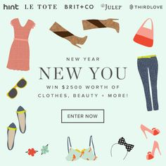 New Year, New YOU! Win $2,500 Worth of Clothes, Beauty + More! via Brit + Co.