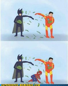 Not all superheroes are rich.