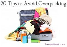 Travel Fashion Girl 20 Tips to Avoid Overpacking