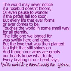 We will always remember you. We will love our baby forever. Miscarriage. Infant loss. Grief. Bereavement.