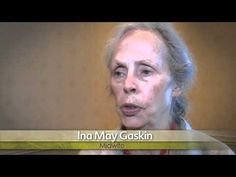 """Ina May Gaskin and leading birth activist debunk the myth """"BIrth is Dangerous"""""""