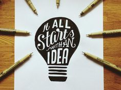 """like how everything has to do with """"Idea"""" the light bulb and the pens around it people get when an idea suddenly pops in their head. Good creative image."""